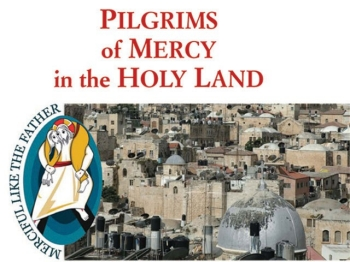 Pilgrims of Mercy in the Holy Land